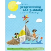 Programming and Planning in Early Childhood Settings with Student Resource Access 12 Months by Bronwyn Beecher