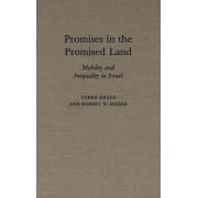 Promises in the Promised Land by Vered Kraus