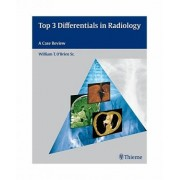 Top 3 Differentials in Radiology by William T. O'Brien