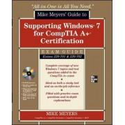 Mike Meyers' Guide to Supporting Windows 7 for CompTIA A+ Certification (Exams 701 & 702): (SET 2) by Mike Meyers