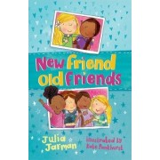 New Friend Old Friends by Julia Jarman