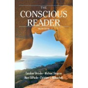The Conscious Reader by Late Caroline F Shrodes