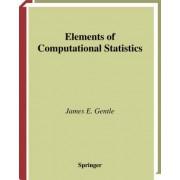 Elements of Computational Statistics by James E. Gentle