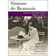 Diary of a Philosophy Student by Simone de Beauvoir