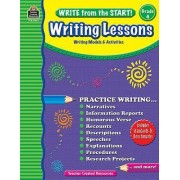 Write from the Start! Writing Lessons, Grade 4 by Jane Baker