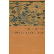 Sources of Chinese Tradition: v. 2 by William Theodore De Bary