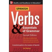 Spanish Verbs and Essentials of Grammar by Ina W. Ramboz