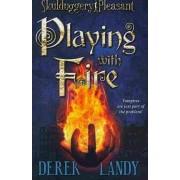 Skulduggery Pleasant: Playing with Fire by Derek Landy