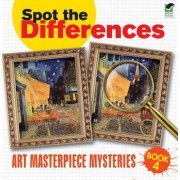 Spot the Differences: Art Masterpiece Mysteries Book 4 by Dover
