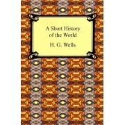 A Short History of the World by H G Wells