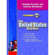 Timelinks, Grade 5, the United States: Early Ages, Student Practice and Activity Workbook by McGraw-Hill Education