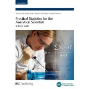 Practical Statistics for the Analytical Scientist by Peter Bedson