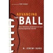 Advancing the Ball by N. Jeremi Duru