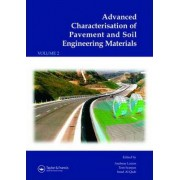 Advanced Characterisation of Pavement and Soil Engineering Materials by Andreas Loizos