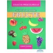 Sa invatam despre fructe - Colectia prescolarului