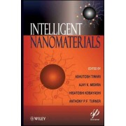 Intelligent Nanomaterials by Ashutosh Tiwari