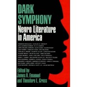 Dark Symphony by James A. Emanuel