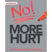 No More Hurt Workbook