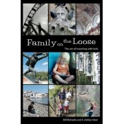 Family on the Loose by Bill Richards