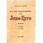 La Vie Passionnée De Jane Eyre