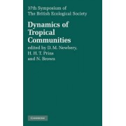 Dynamics of Tropical Communities by D. M. Newbery