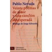 Veinte Poemas De Amor y UNA Cancion Desesperada by J Edwards