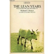 The Lean Years, Politics In The Age Of Scarcity