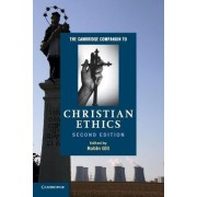 The Cambridge Companion to Christian Ethics by Robin Gill