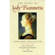 The Elegy of Lady Fiammetta by Giovanni Boccaccio
