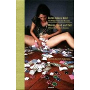 Money, Good and Evil: A Visual History of the Economy by Johan Holten