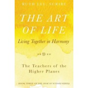 The Art of Life: Living Together in Harmony