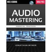 Jonathan Wyner Audio mastering - essential practices livre sur la musique+CD
