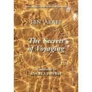 The Secrets of Voyaging by Muhyiddin Ibn Arabi