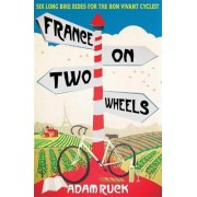 France on Two Wheels by Adam Ruck
