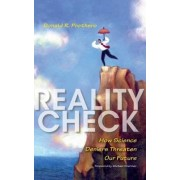 Reality Check by Donald R. Prothero