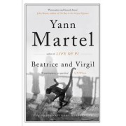 Beatrice and Virgil by Yann Martel