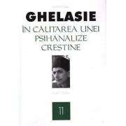 In cautarea unei psihanalize crestine,Vol. 11