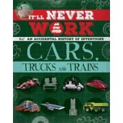 Cars, Trucks and Trains by Jon Richards