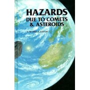 Hazards Due to Comets and Asteroids by A. M. Schumann