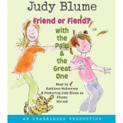 Friend or Fiend? with the Pain & the Great One by Judy Blume