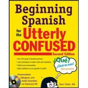 Beginning Spanish for the Utterly Confused with Audio CD by Jean Yates