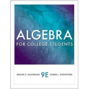 Algebra for College Students by Jerome E Kaufmann