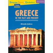 Language, Literacy & Vocabulary - Reading Expeditions (Ancient Civilizations): Greece in the Past and Present by Miranda Andrew