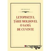 Letopisetul Tarii Moldovei. O sama de cuvinte (eBook)