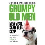 Grumpy Old Men : New Year, Same Old Crap