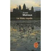 La Voie Royale by Andre Malraux