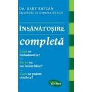 Insanatosire completa - Gary Kaplan Donna Beech