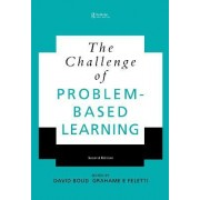 The Challenge of Problem Based Learning by David Boud