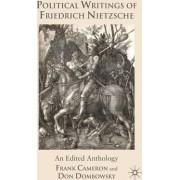 Political Writings of Friedrich Nietzsche by Frank Cameron