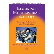 Imagining Multilingual Schools: Lang: Languages in Education and Glocalization